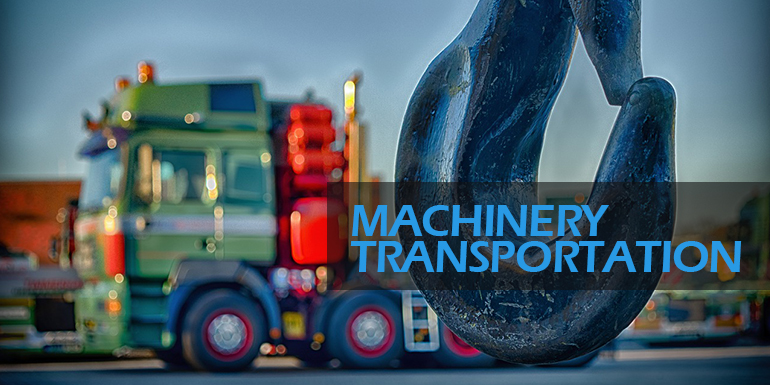 Machinery transportation services